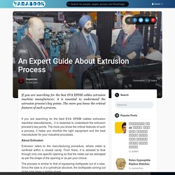 An Expert Guide About Extrusion Process