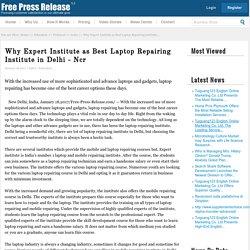 Why Expert Institute as Best Laptop Repairing Institute in Delhi - Ncr
