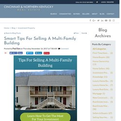 Genius Tips For Selling A Multi-Family Building