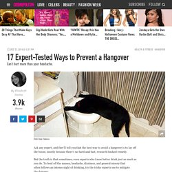 17 Expert-Tested Ways to Prevent a Hangover