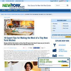 10 Expert Tips for Making the Most of a Tiny New York Kitchen - June 21, 2013