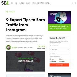 9 Expert Tips to Earn Traffic from Instagram