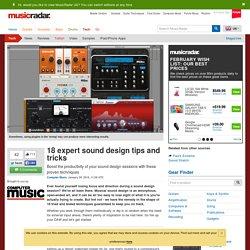 18 expert sound design tips and tricks