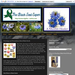 The Black Seed Expert: Warnings and Precautions About Black Seeds