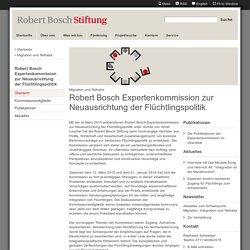 Robert Bosch Expertenkommission zur Neuausrichtung der Flüchtlingspolitik