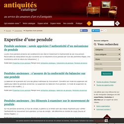 Expertise d'une pendule Archives - Antiquités Catalogue