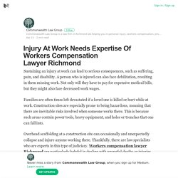 Injury At Work Needs Expertise Of Workers Compensation Lawyer Richmond