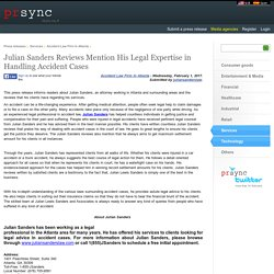 Julian Sanders Reviews Mention His Legal Expertise in Handling Accident Cases