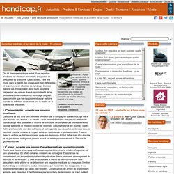 Expertise médicale et accident de la route : 10 erreurs - Les recours possibles (7494)