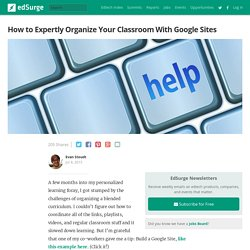 How to Expertly Organize Your Classroom With Google Sites