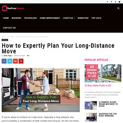How to Expertly Plan Your Long-Distance Move - The Free Closet