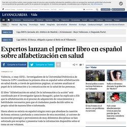 Expertos lanzan el primer libro en español sobre alfabetización en salud