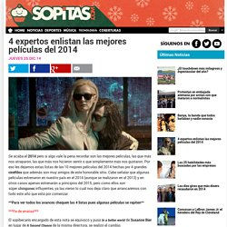 » 4 expertos enlistan las mejores películas del 2014 Sopitas.com
