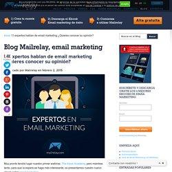 11 expertos hablan de email marketing ¿Quieres conocer su opinión?