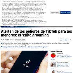 Expertos alertan de los peligros de TikTok para los menores: el 'child grooming'