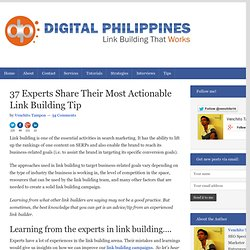 37 Experts Share Their Most Actionable Link Building Tip