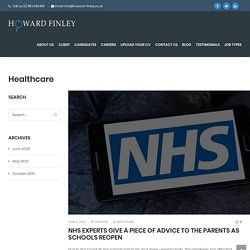 NHS Experts Give A Piece Of Advice To The Parents As Schools Reopen - Howard Finley
