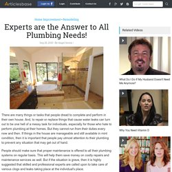 Experts are the Answer to All Plumbing Needs!