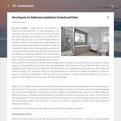 Hire Experts for Bathroom Installation Oxshott and Esher