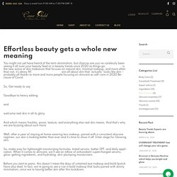 Beauty Trends Experts are buzzing about. - CanaGold
