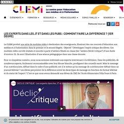 Les experts dans les JT et dans les pubs : comment faire la différence ? (1er degré)- CLEMI