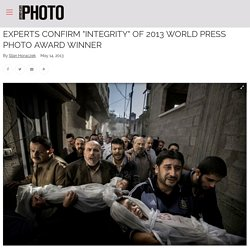 "Experts Confirm ""Integrity"" of 2013 World Press Photo Award Winner"