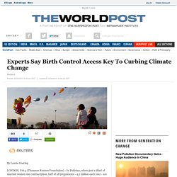 Experts Say Birth Control Access Key To Curbing Climate Change