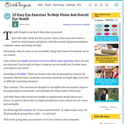 Experts Say We Can Improve Our Vision And Eye Health With THESE 10 Exercises. Incredible!