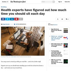 Health experts have figured out how much time you should sit each day