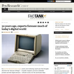 32 years ago, experts foresaw much of today's digital world