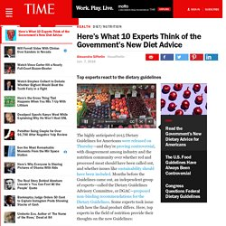 Here's What 10 Experts Think of the Government's New Diet Advice