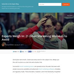 Experts Weigh In: 21 Email Marketing Mistakes to Avoid
