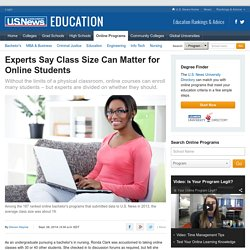 Experts Say Class Size Can Matter for Online Students