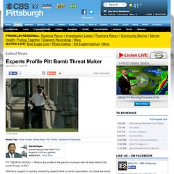 Experts Profile Pitt Bomb Threat Maker