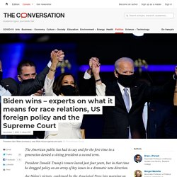 Biden wins, experts on what it means - The Conversation (essay)