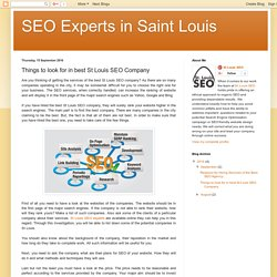 SEO Experts in Saint Louis: Things to look for in best St Louis SEO Company