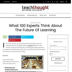 What 100 Experts Think About The Future Of Learning
