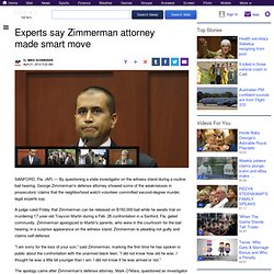 Experts say Zimmerman attorney made smart move