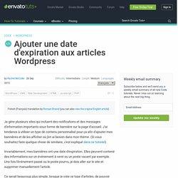 Ajouter une date d'expiration aux articles Wordpress