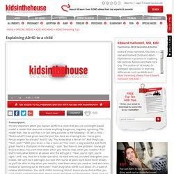 How To Explain ADHD To Kids - Expert ADHD Advice