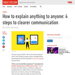 How to explain anything to anyone: 4 steps to clearer communication