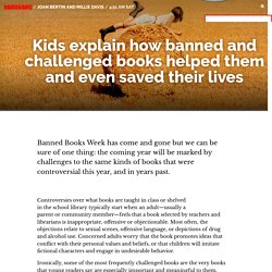 Kids explain how banned and challenged books helped them and even saved their lives / Boing Boing