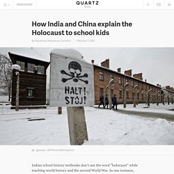 How India and China explain the Holocaust to school kids