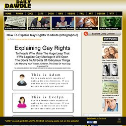 How To Explain Gay Rights to Idiots (Infographic