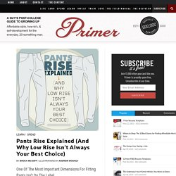 Pants Rise Explained (and Why Low Rise Isn't Always Your Best Choice)
