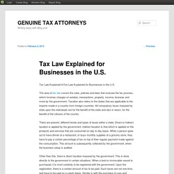 Tax Law Explained for Businesses in the U.S.