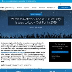 2019 WiFi & Wireless Network Security Issues Explained
