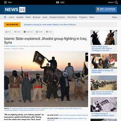 Islamic State explained: Jihadist group fighting in Iraq, Syria