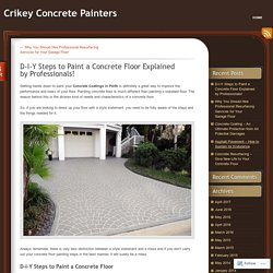 D-I-Y Steps to Paint a Concrete Floor Explained by Professionals!