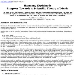 Harmony Explained: Progress Towards A Scientific Theory of Music